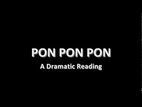 Dramatic Reading of PONPONPON (English Lyrics - きゃりーぱみゅぱみゅ )