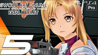 Sword Art Online Fatal Bullet - Gameplay Walkthrough Part 5 - Mighty Chariot & Ghospet (PS4 PRO)