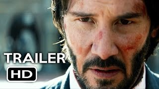 John Wick: Chapter 2 Official Trailer #2 (2017) Keanu Reeves Action Movie HD