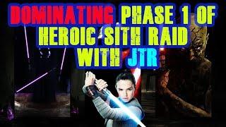 Dominate P1 of Heroic Sith Raid with JTR! Walkthrough! Star Wars Galaxy of Heroes