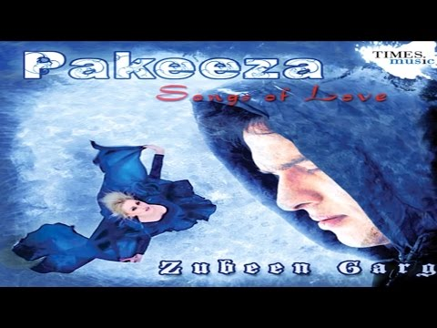 Zubeen Garg - Pakeeza Jukebox