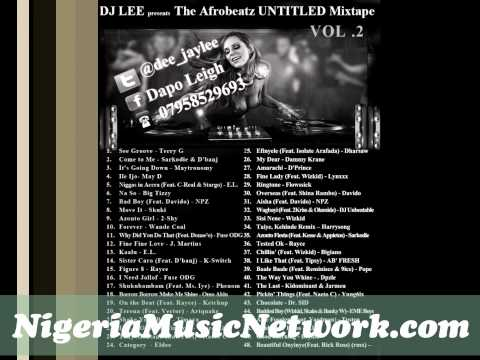DJ Lee - Afrobeats Untitled Mixtape Vol. 2
