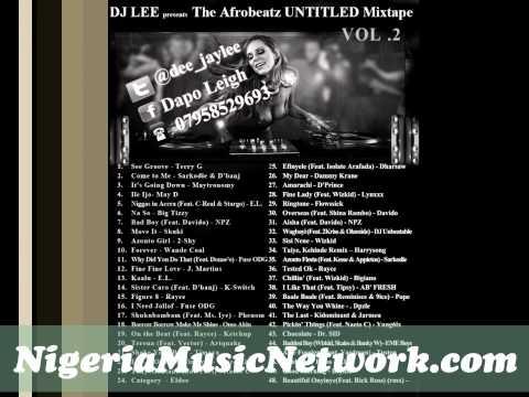 DJ Lee - Afrobeats Untitled Mixtape Vol. 2