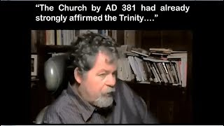 Video: By 381 AD, the Church had affirmed the Trinity doctrine, or was it 500 AD? - Daniel Wallace