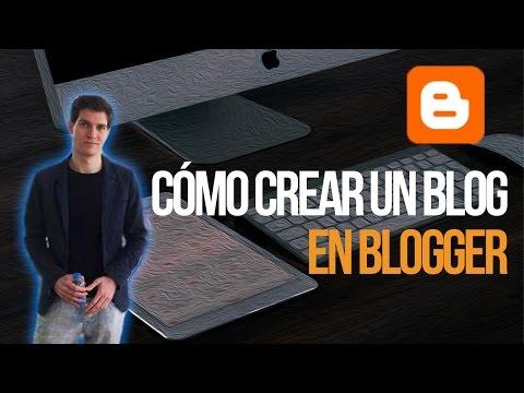 Cómo crear un blog en Blogger 2015 (paso a paso)