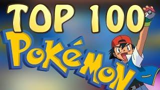 TOP 100 MEJORES POKÉMON