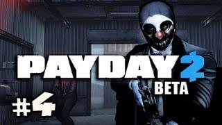 GET PAID - PAYDAY 2 Beta w/Nova, Sp00n & Immortal Ep.4