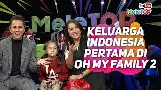 Download Lagu Keluarga Indonesia pertama di Oh My Family 2 | Andhika Pratama, Ussy Pratama | MeleTOP Gratis STAFABAND