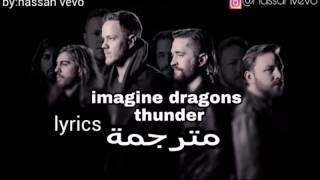 Download Lagu Imagine dragons -thunder lyrics مترجمة Gratis STAFABAND
