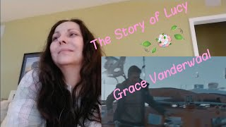 Grace Vanderwaal REACTION (The Story of Lucy)