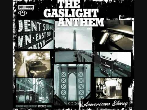 The Gaslight Anthem - The Queen of Lower Chelsea[American Slang]