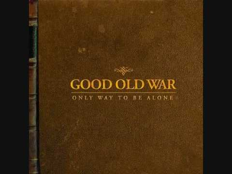 Good Old War - Im Not For You