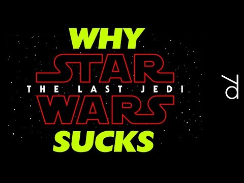 Why Star Wars: The Last Jedi SUCKS. A total review.