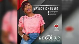 Mercy Chinwo – On A Regular