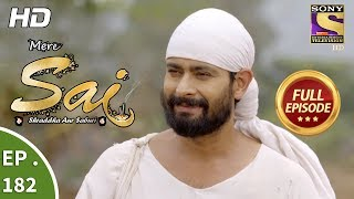 Mere Sai - Ep 182 - Full Episode - 6th June, 2018