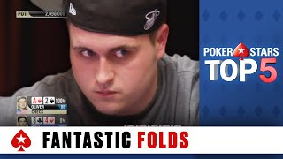 Top 5 Fantastic Folds | PokerStars