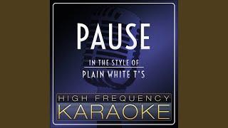 Pause Karaoke Version