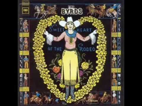 The Byrds - Sweetheart Of The Rodeo (Gram's Version) (full album)