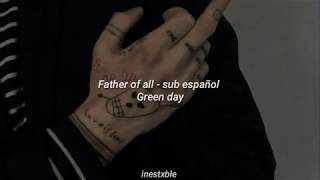 Green day - father of all... [sub español]