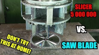 Will it Slice? SLICER 5 000 000 Vs. SAW BLADE!
