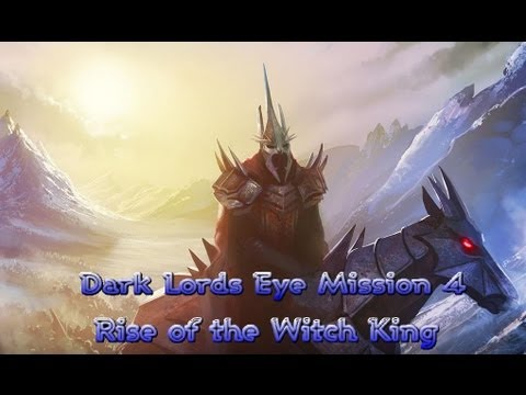 Battle for Middle Earth 2- Rise of the Witch King-  Dark Lords Eye Mission 4