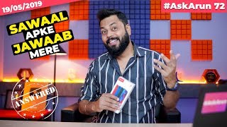 #AskArun72- Realme Flagship Coming!?, Redmi Note 7S Processor, My China Trip, Realme X Vs Mi A3