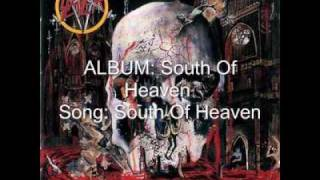 Watch Slayer South Of Heaven video