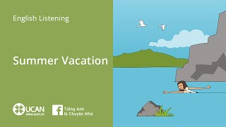 Learn English Via Listening | Beginner: Lesson 11. Summer Vacation