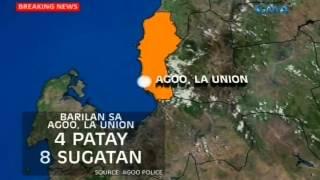 Saksi: 4 patay sa barilan sa Agoo, La Union
