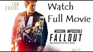 How to watch Mission impossible fallout movie in HD