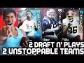 2 UNSTOPPABLE TEAMS! AMAZING DRAFT N PLAYS! MADDEN 17 DRAFT CHAMPIONS