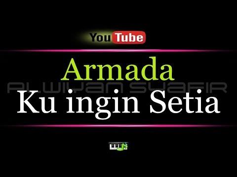 download lagu Karaoke Armada - Ku Ingin Setia gratis