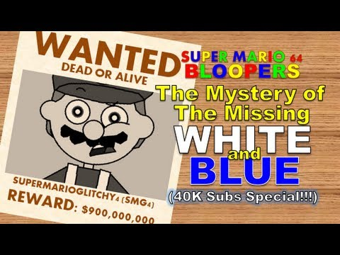 super mario 64 bloopers: the mystery of the missing white and blue
