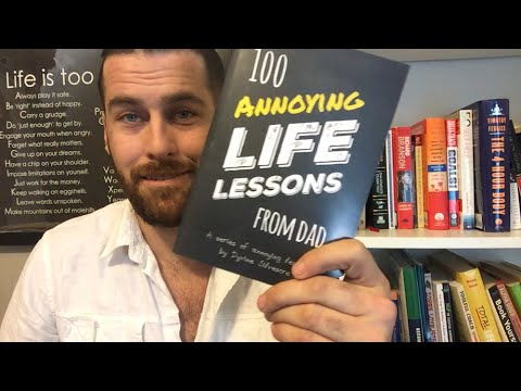 100 Annoying Life Lessons From Dad - Books You Must Read!