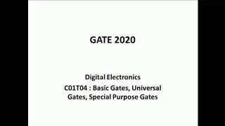 C01T04 | GATE 2020 ECE | Digital Electronics | Basic Gates, Universal Gates, Special Gates