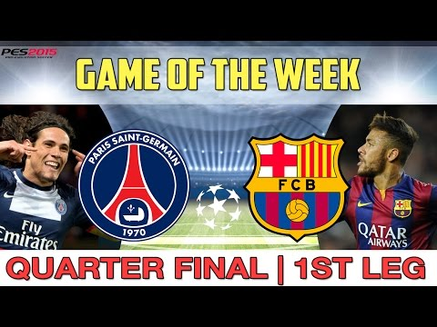 [TTB] PES 2015 - PSG vs Barcelona - Game of the Week - Champions League Quarter Final