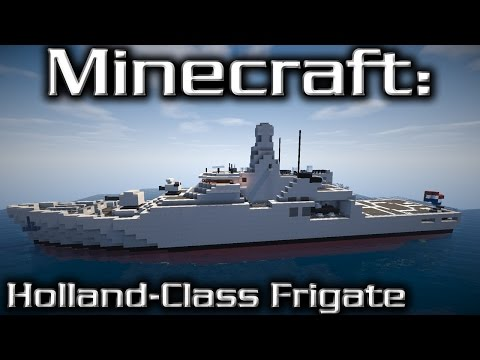 Minecraft: Offshore Patrol Vessel Tutorial (Holland-Class)