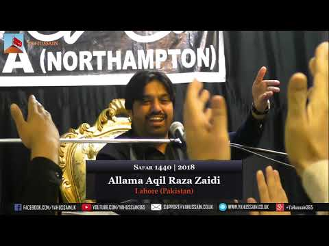 18th Safar | Allama Aqil Raza Zaidi | 28 October 2018 | Dua-e-Zehra | Northampton (UK)