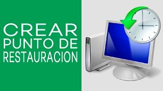 Crear Un Punto De Restauracion En Windows 7