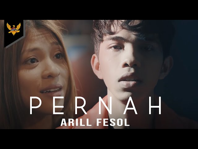 Arill Fesol - Pernah Official Music Video