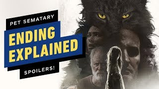 Pet Sematary Ending Explained