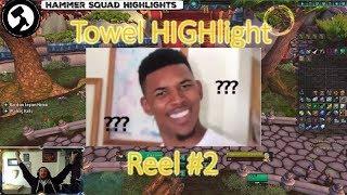 Towel HIGHlight Reel #2
