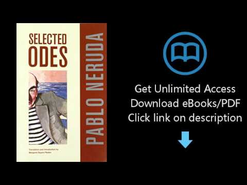 Download Selected Odes of Pablo Neruda (Latin American Literature and Culture) PDF