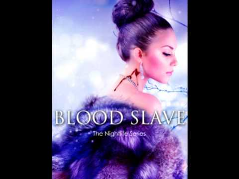 Blood Slave (an excerpt)