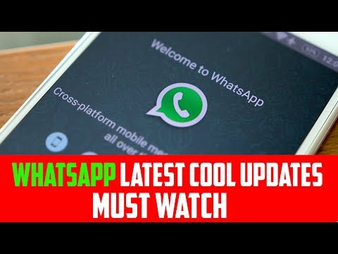 WhatsApp New 2 Cool Latest Updates on August 2017 | WhatsApp latest Features and Tricks