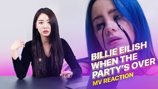 "Korean Girl Reacts To ""Billie Eilish - when the party's over"" 