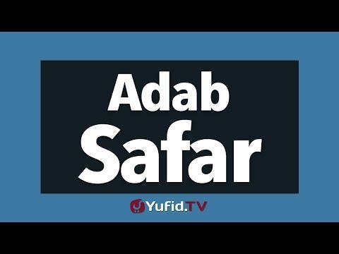 Panduan Ibadah: Adab Safar