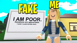 I Pretended To Be POOR To Test My Roblox Friend! (Roblox Bloxburg)