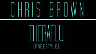 Watch Chris Brown Theraflu Freestyle video