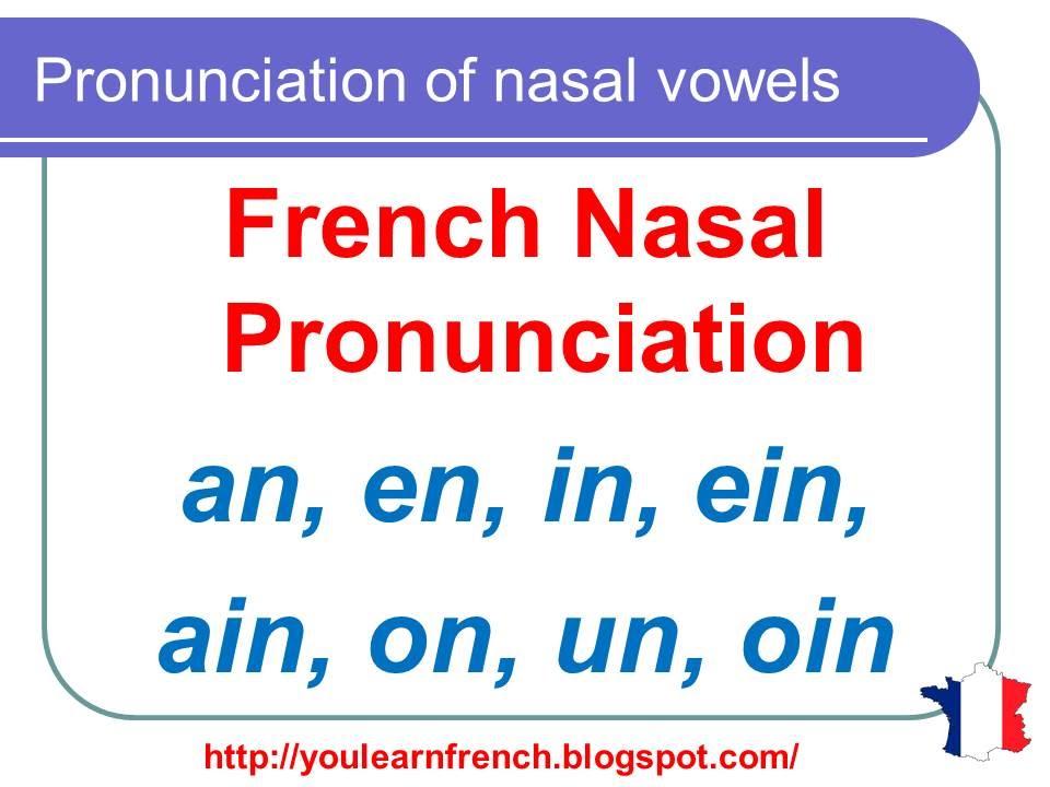 French Lesson 126 - Pronunciation of AIN EIN OIN UN IN EN AN ON ...